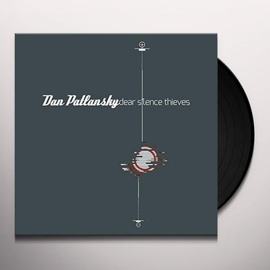 Dan Patlansky DEAR SILENCE THIEVES Vinyl Record - UK Import