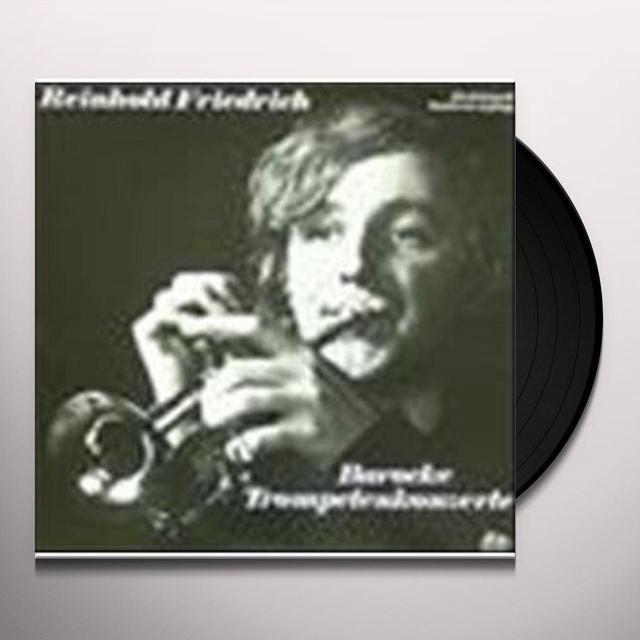 Friedrich Reinhold BAROCKE TROMPETENKONZERTE Vinyl Record