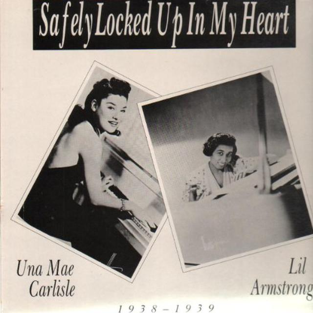 Una Mae Carlise / Lil Armstrong SAFELY LOCKED UP IN MY HEART Vinyl Record