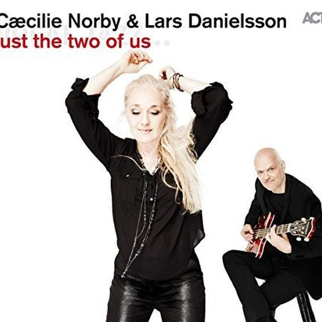 Caecilie Norby / Lars Danielsson JUST THE TWO OF US Vinyl Record