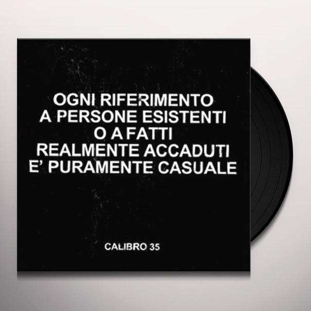 Calibro 35 OGNI RIFERIMENTO A PERSONE ESISTENTI O A FATTI Vinyl Record