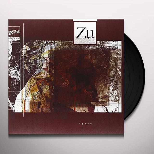 Zu IGNEO Vinyl Record - Italy Import
