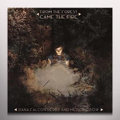 Dana Falconberry & Medicine Bow FROM THE FOREST CAME THE FIRE Vinyl Record - Clear Vinyl