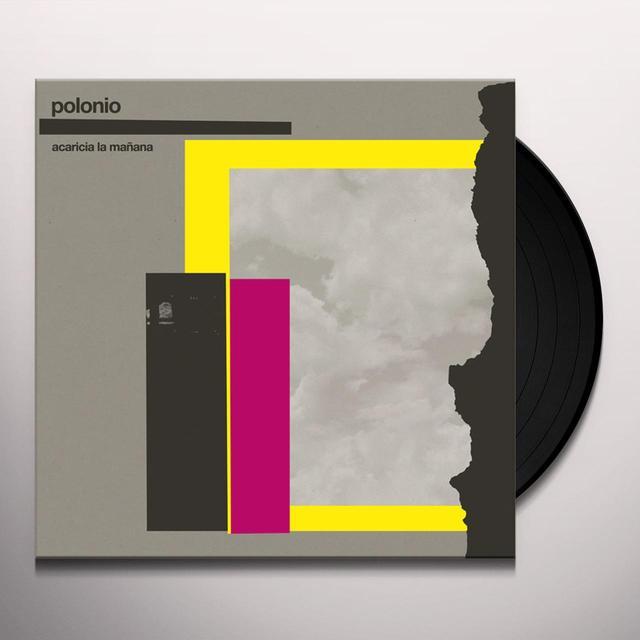 POLONIO ACARICIA LA MANANA Vinyl Record