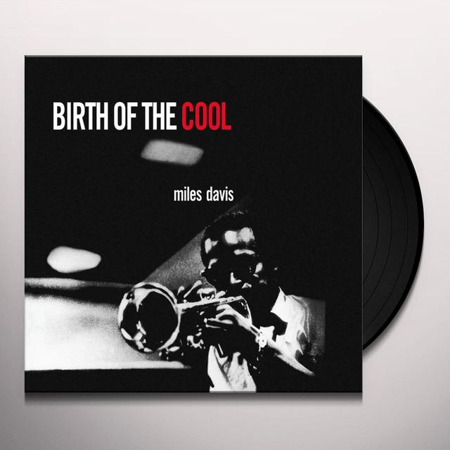 Miles Davis BIRTH OF THE COOL Vinyl Record