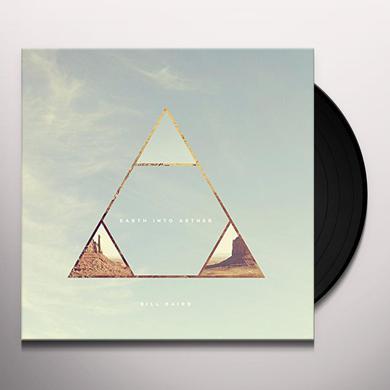 Bill Baird EARTH INTO AETHER Vinyl Record