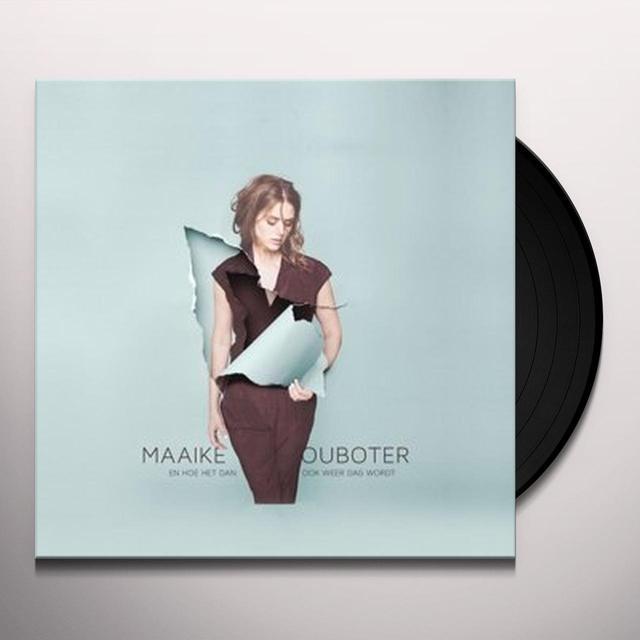 Maaike Ouboter EN HOE HET DAN OOK WEER DAG WORDT Vinyl Record