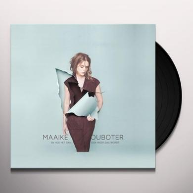 Maaike Ouboter EN HOE HET DAN OOK WEER DAG WORDT Vinyl Record - Holland Import