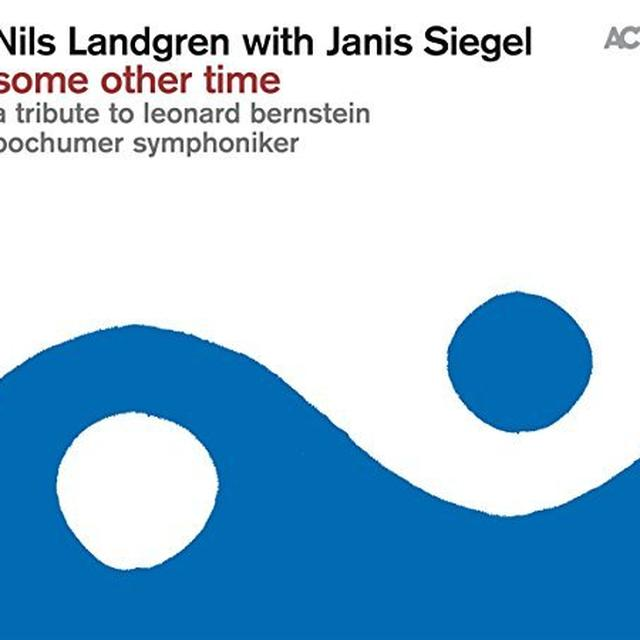Nils Landgren / Janis Siegel / Bochumer Symphonike SOME OTHER TIME Vinyl Record