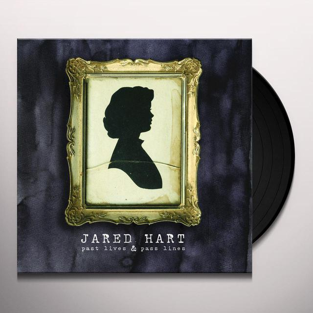 Jared Hart PAST LIVES AND PASS LINES Vinyl Record