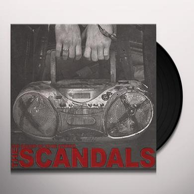 Scandals SOUND OF YOUR STEREO Vinyl Record