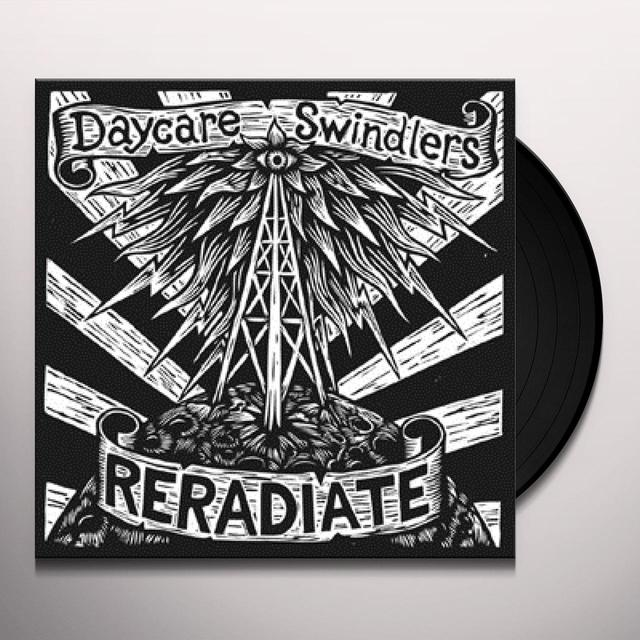 Daycare Swindlers RERADIATE Vinyl Record
