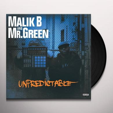 MALIK B / MR. GREEN UNPREDICTABLE Vinyl Record
