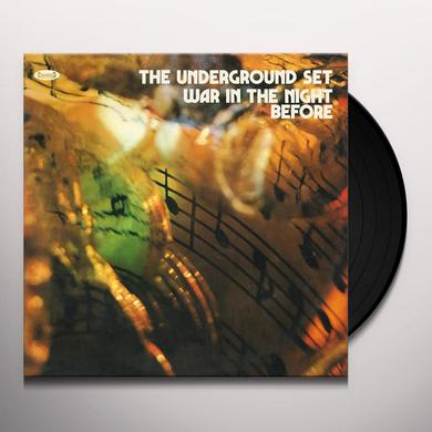 UNDERGROUND SET WAR IN THE NIGHT BEFORE Vinyl Record
