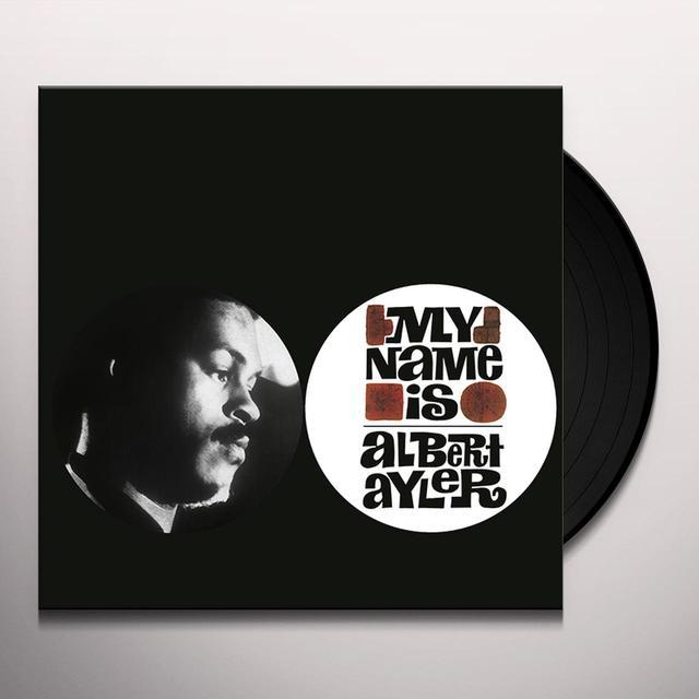 MY NAME IS ALBERT AYLER Vinyl Record