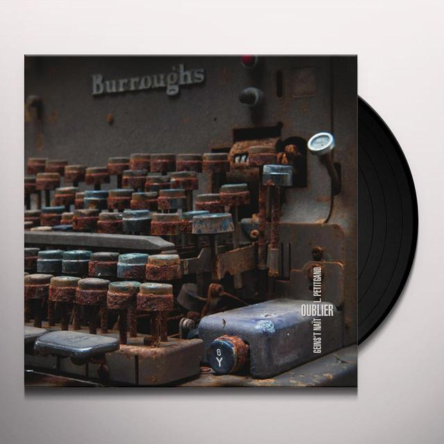 Geins'T Nait / Laurent Petitgand OUBLIER Vinyl Record - w/CD