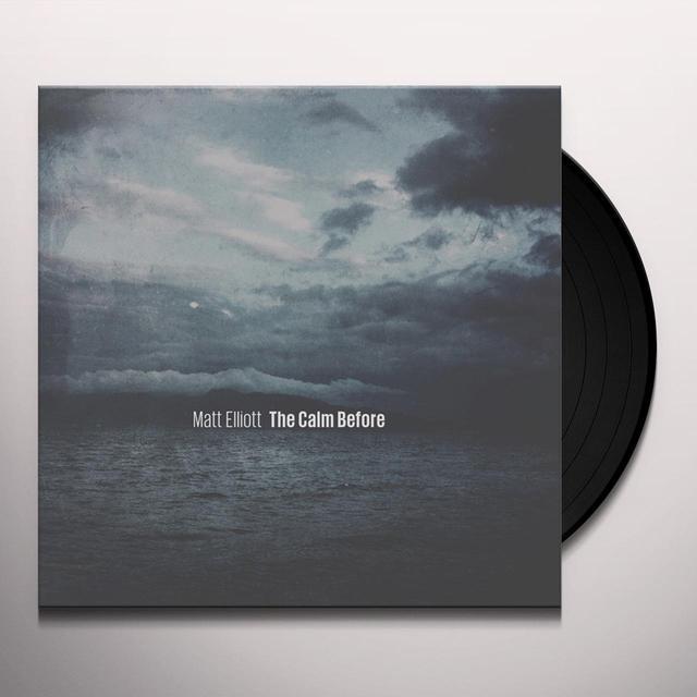 Matt Elliott CALM BEFORE Vinyl Record
