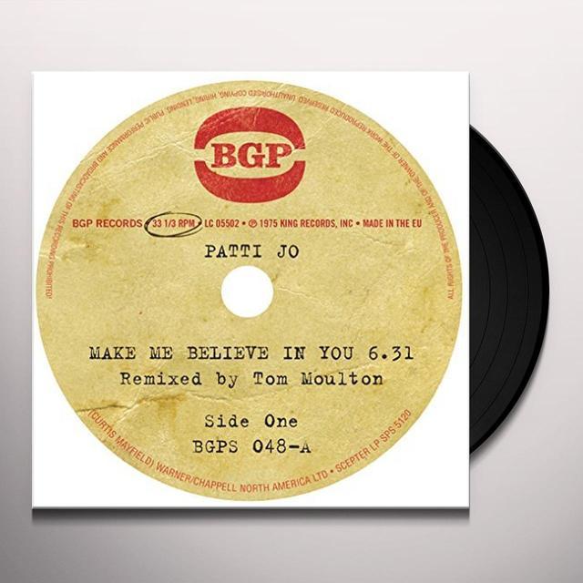 Patti Jo MAKE ME BELIEVE IN YOU / AIN'T NO LOVE LOST Vinyl Record - UK Import