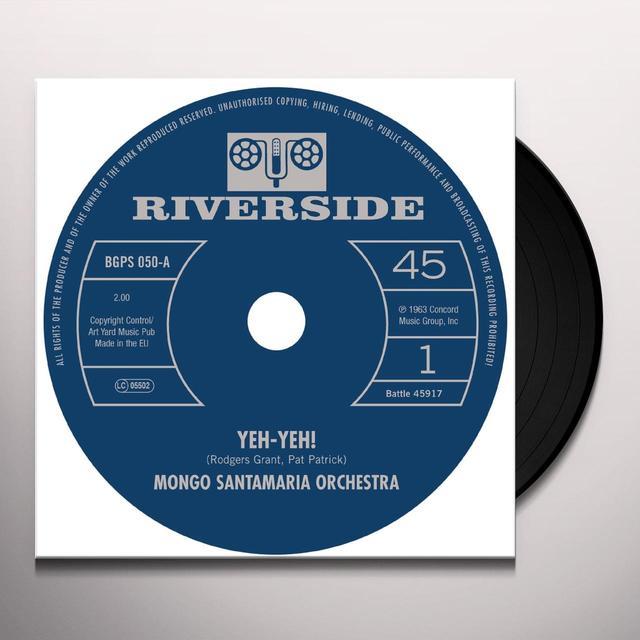 Mongo Orchestra Santamaria YEH-YEH! / GET THE MONEY Vinyl Record - UK Import