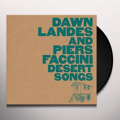 Dawn Landes / Piers Faccini DESERT SONGS Vinyl Record - UK Import