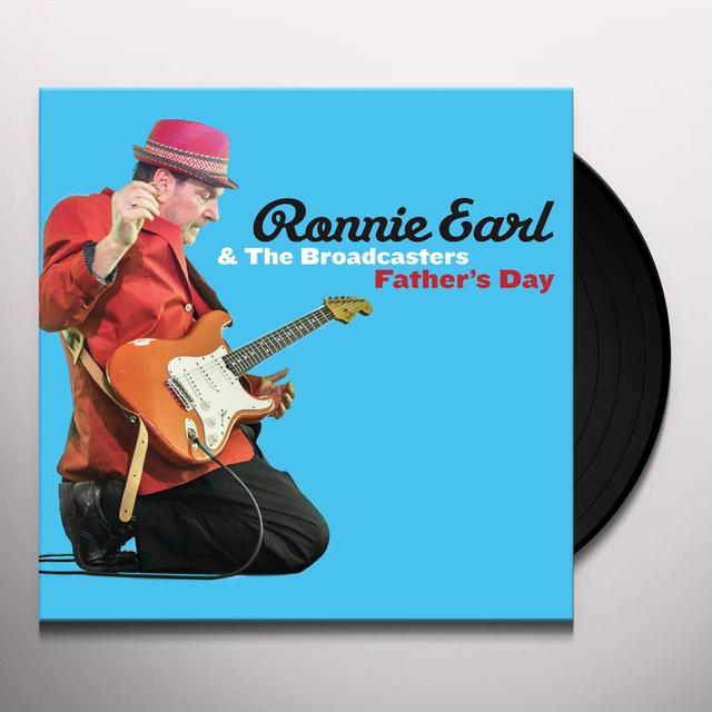 Ronnie Earl & The Broadcasters FATHER'S DAY Vinyl Record