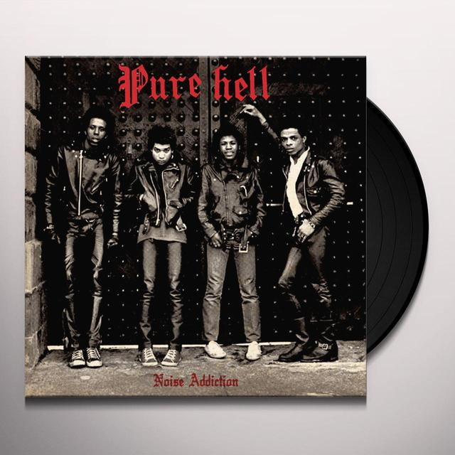 Pure Hell NOISE ADDICTION Vinyl Record