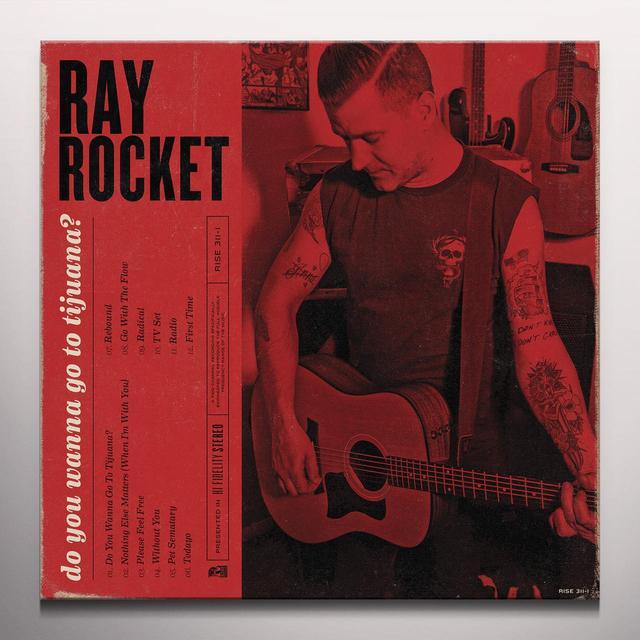 RAY ROCKET DO YOU WANNA GO TO TIJUANA Vinyl Record