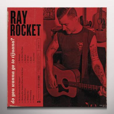 RAY ROCKET DO YOU WANNA GO TO TIJUANA Vinyl Record - Colored Vinyl, Digital Download Included