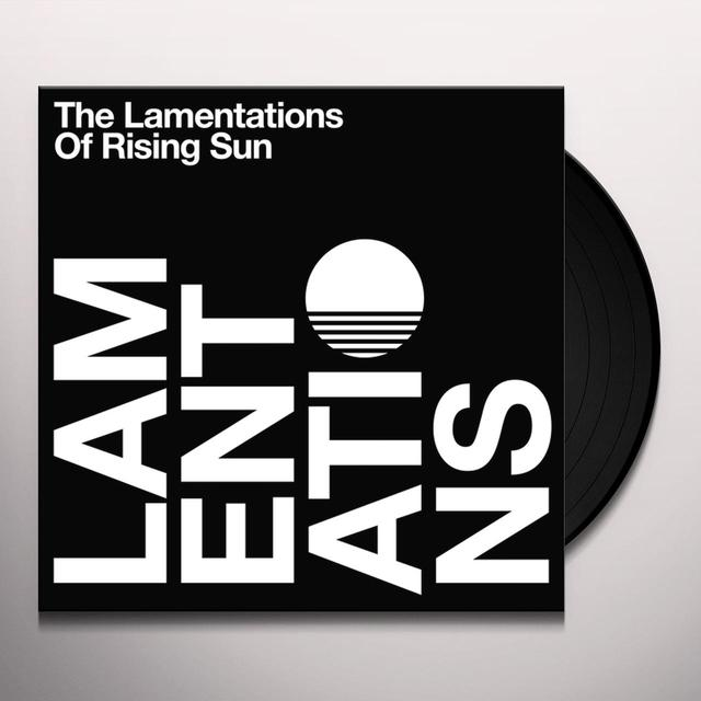 LAMENTATIONS OF RISING SUN Vinyl Record