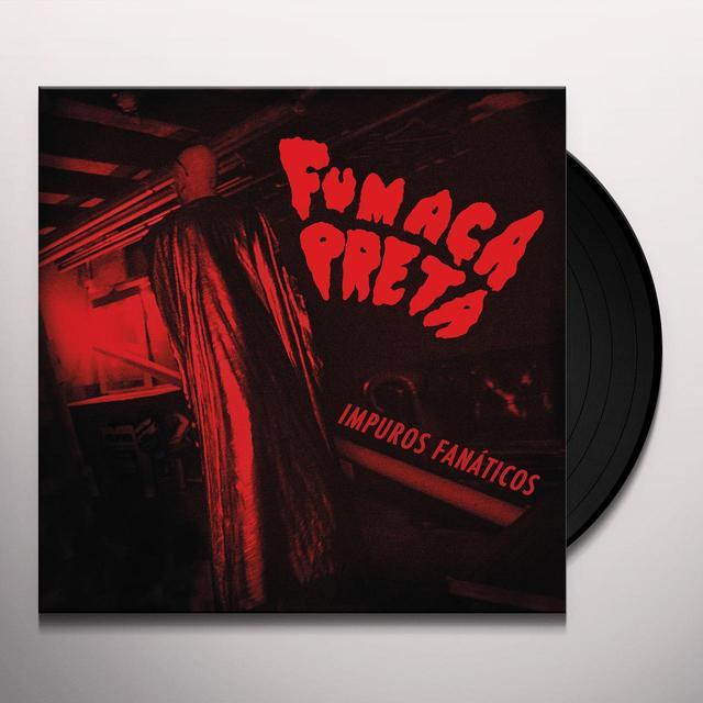 Fumaca Preta IMPUROS FANATICOS Vinyl Record