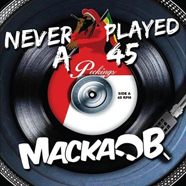 Macka B NEVER PLAYED A 45 Vinyl Record