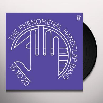 The Phenomenal Handclap Band 15 TO 20 Vinyl Record - UK Import