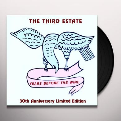 third estate YEARS BEFORE THE WINE Vinyl Record