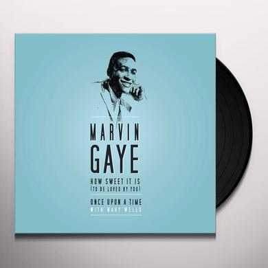 Marvin Gaye HOW SWEET IT IS (TO BE LOVED BY YOU) / ONCE UPON A Vinyl Record