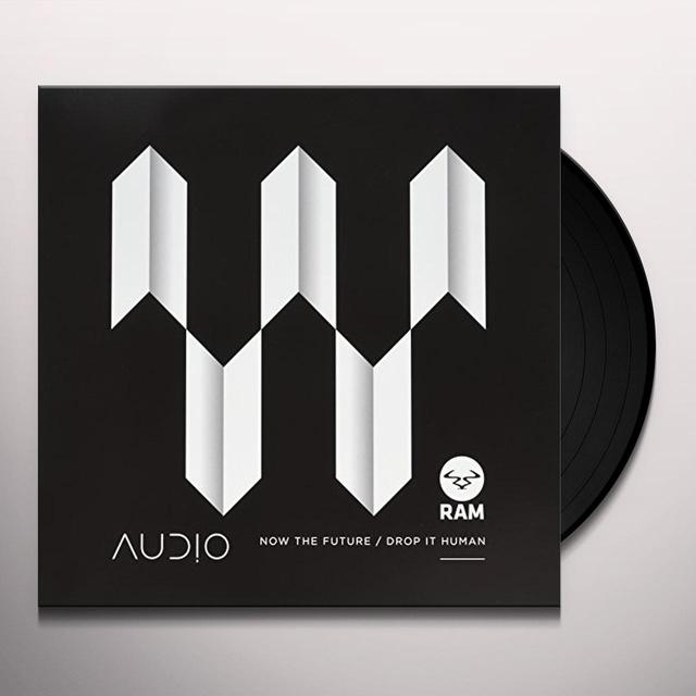 Audio NOW THE FUTURE / DROP IT HUMAN Vinyl Record - UK Import