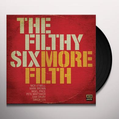 The Filthy Six MORE FILTH Vinyl Record - UK Release