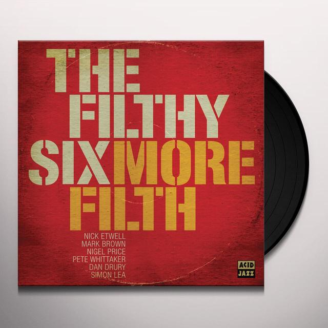 The Filthy Six MORE FILTH Vinyl Record - UK Import