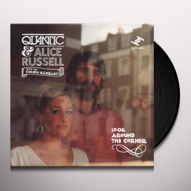Quantic & Alice Russel LOOK AROUND THE CORNER Vinyl Record - UK Import