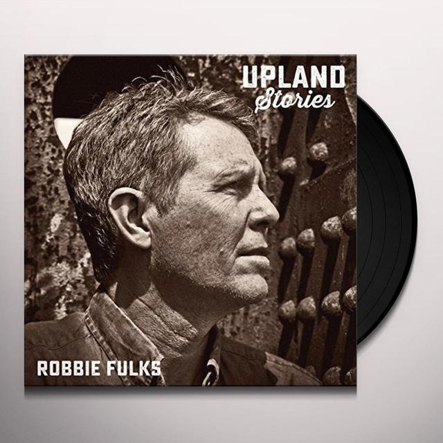 Robbie Fulks UPLAND STORIES Vinyl Record
