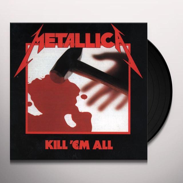 Metallica KILL EM ALL Vinyl Record