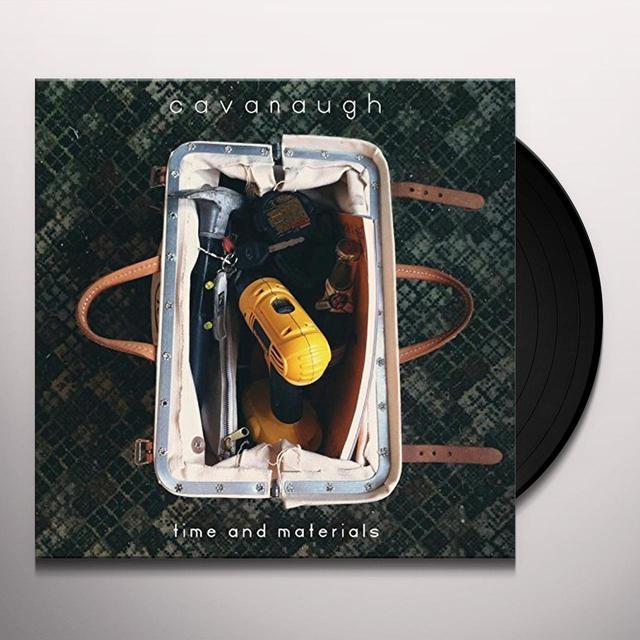 Cavanaugh TIME & MATERIALS Vinyl Record