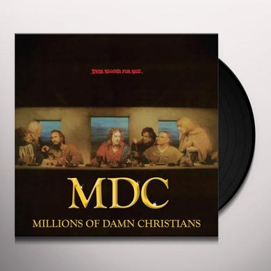 Mdc THIS BLOODS FOR YOU / MILLIONS OF DAMN CHRISTIANS Vinyl Record