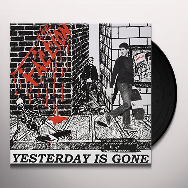 Faction YESTERDAY IS GONE Vinyl Record