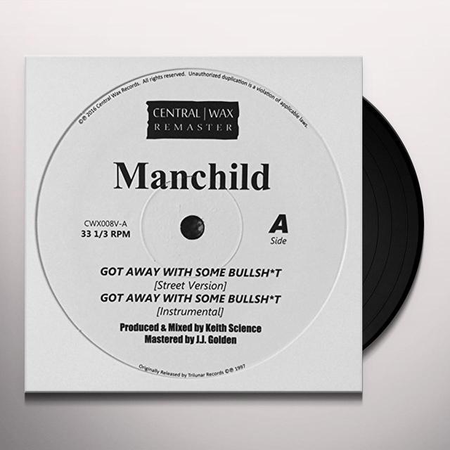 Manchild GOT AWAY WITH SOME BULLSHIT Vinyl Record