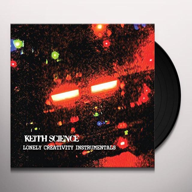 Keith Science LONELY CREATIVITY INSTRUMENTALS Vinyl Record