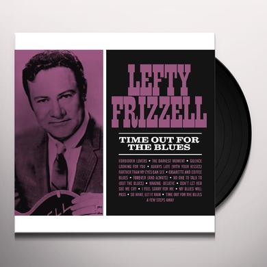 Lefty Frizzell TIME OUT FOR THE BLUES Vinyl Record