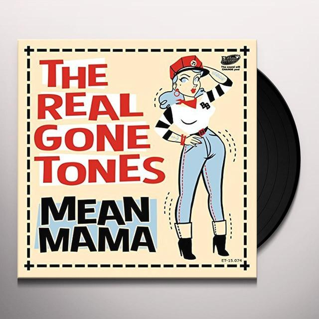 REAL GONE TONES MEAN MAMA Vinyl Record - Spain Import