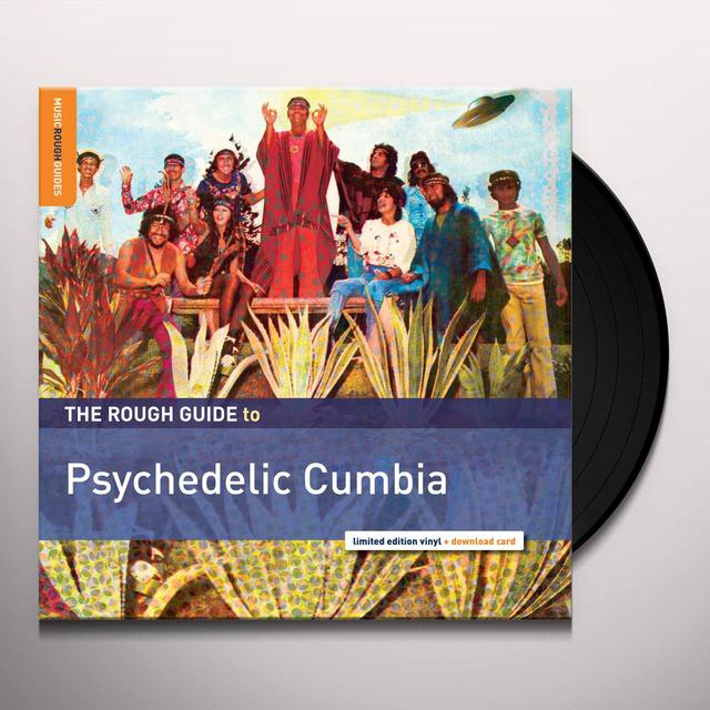 ROUGH GUIDE TO PSYCHEDELIC CUMBIA / VARIOUS Vinyl Record - Digital Download Included