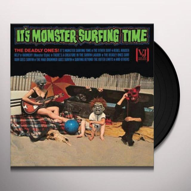 Deadly Ones IT'S MONSTER SURFING TIME Vinyl Record