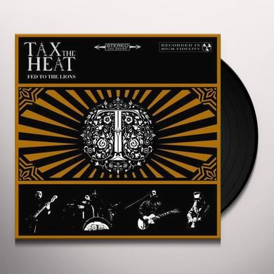 TAX THE HEAT FED TO THE LIONS Vinyl Record